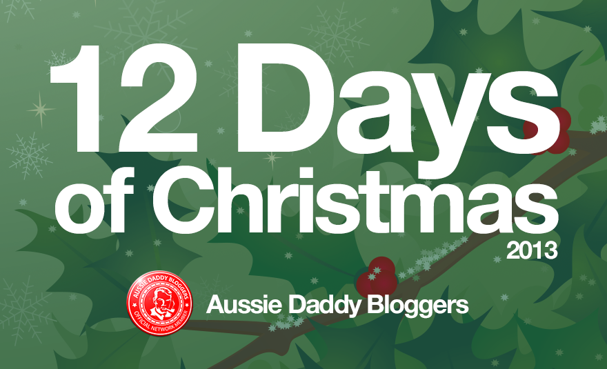 On Aussie Daddy Bloggers – 12 Days of Christmas